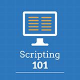 Scripting 101