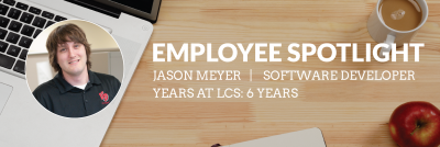 Employee Spotlight Jason Meyer