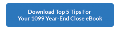 Download the Tip 5 Tips for Your 1099 Year-End Close eBook