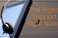 right-support-right-now